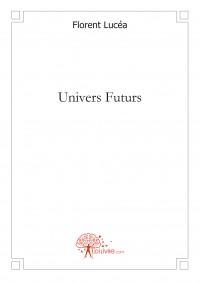 Univers Futurs