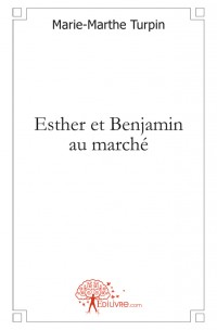 Esther et Benjamin au march