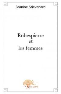 Robespierre et les femmes