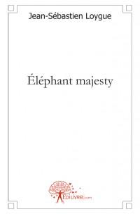 Éléphant majesty