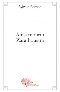 Ainsi mourut Zarathoustra