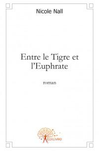 Entre le Tigre et l'Euphrate