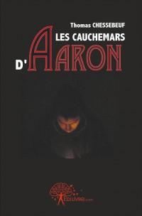 Les cauchemars d'Aaron