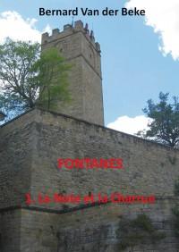 Fontanes - La note et la charrue - Tome 1