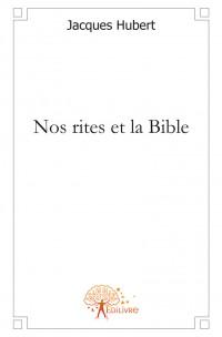 Nos rites et la Bible