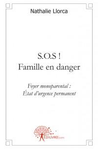 S.O.S ! Famille en danger