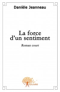 La force d\'un sentiment