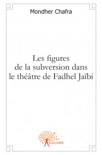 Les figures de la subversion dans le th