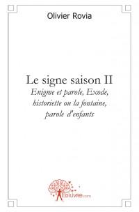 Le signe saison II