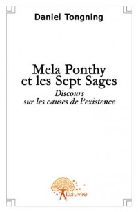 Mela Ponthy et les Sept Sages