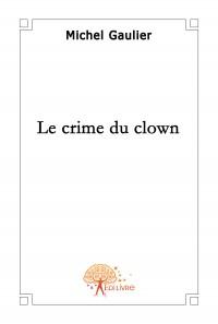 Le Crime du Clown