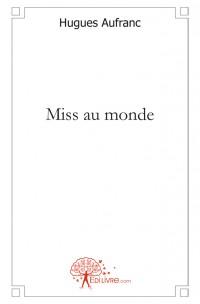 Miss au monde