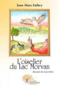 L'Oiselier du lac Morvan