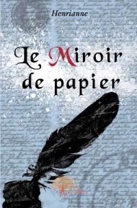 Le Miroir de papier