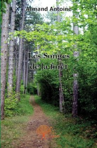 Les songes de la for