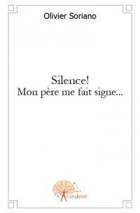 Silence! Mon p
