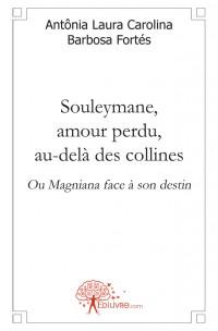 Souleymane, amour perdu, au-del