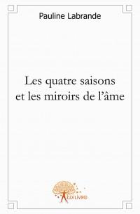 Les quatre saisons et les miroirs de l'