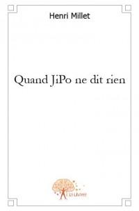 Quand JiPo ne dit rien