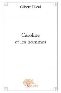 Caroline et les hommes