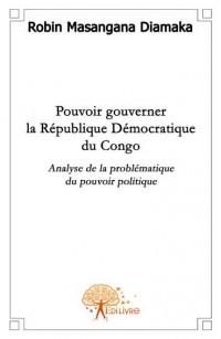 Pouvoir gouverner la RDC