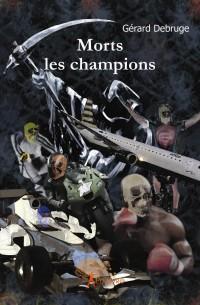 Morts les champions