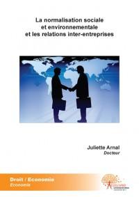 La normalisation sociale et environnementale et les relations inter-entreprises