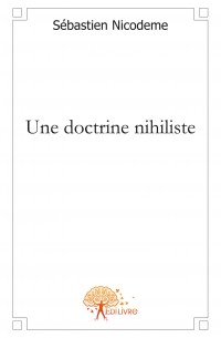 Une doctrine nihiliste
