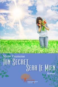 Ton secret sera le mien