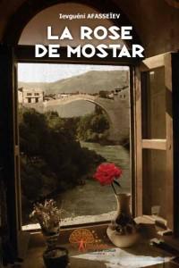 La Rose de Mostar