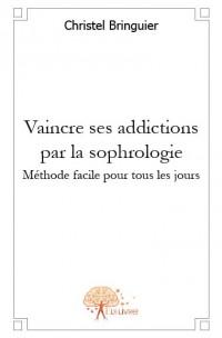 Vaincre ses addictions par la sophrologie