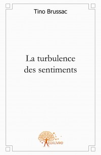 La turbulence des sentiments