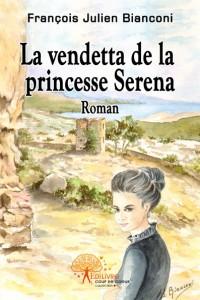 La vendetta de la Princesse Serena