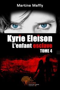 Kyrie Eleison, L'enfant esclave Tome 4