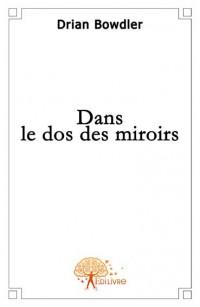 Dans le dos des miroirs