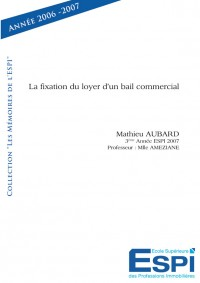 La fixation du loyer d'un bail commercial