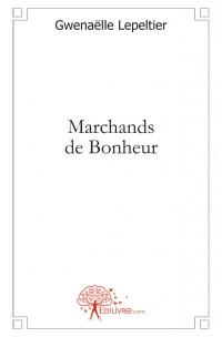 Marchands de Bonheur
