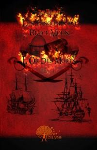 Les insoumis du black moon, Tome II