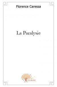 La Paralysie