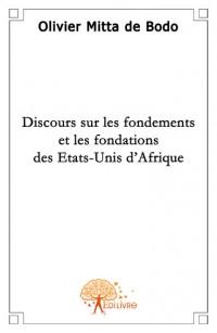 Discours sur les fondements et les fondations des Etats-Unis d'Afrique