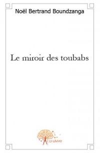Le miroir des toubabs
