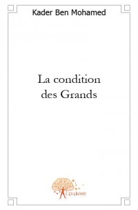 La condition des Grands
