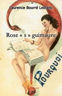 Rose S Guimauve