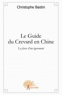 Le Guide du Crevard en Chine