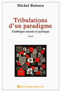 Tribulations d\'un paradigme, esth