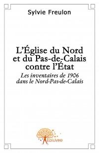 L'Eglise du Nord et du Pas-de-Calais contre l'Etat