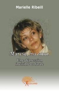 Maryse, ma soeur