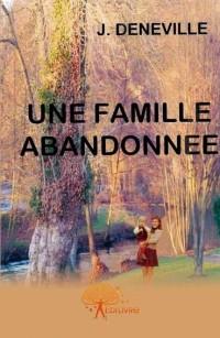 Une Famille Abandonn