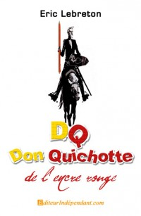 DQ, Don Quichotte de l'encre rouge