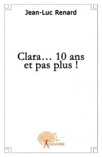 Clara...10 ans et pas plus